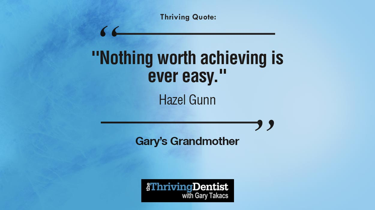 Thriving Quote by Gary's Grandmother