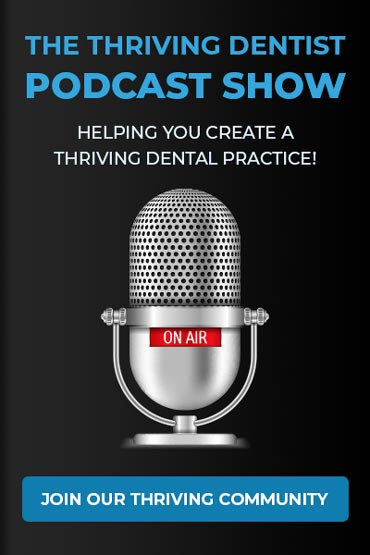Thriving Dentist, Join our Thriving Community