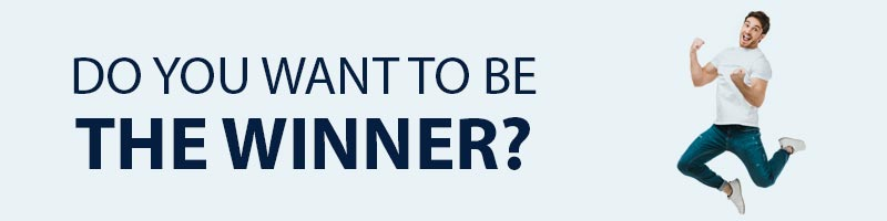 Do you want to be the WINNER